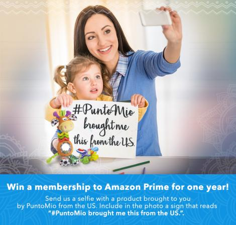Win an Amazon Prime membership for a year! Send us your best selfie with the product that PuntoMio delivered to you from the United States.